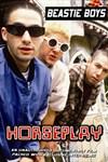 Beastie Boys: Horseplay: Unauthorized