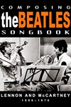 Composing The Beatles Songbook: 1966-1970