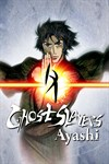 Ghost Slayers Of Ayashi