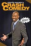 Charlie Murphy's Crash Comedy