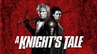 A Knight&#39;s Tale